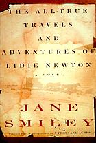 The all-true travels and adventures of Lidie Newton : a novel