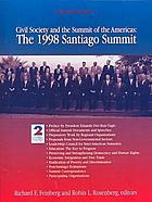 Civil society and the Summit of the Americas : the 1998 Santiago Summit