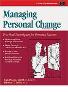 Managing personal change : self-management skills for work and life transitions