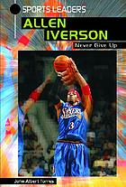 Allen Iverson : never give up