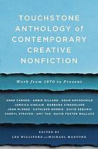 Touchstone anthology of contemporary creative nonfiction : work from 1970 to the present