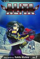 Battle angel Alita. Vol. 3, Killing angel