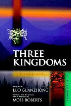 Three kingdoms : a historical novel