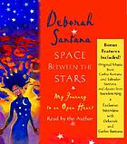 Space between the stars [a memoir]