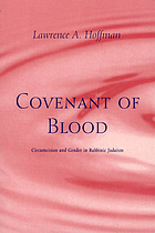 Covenant of blood : circumcision and gender in rabbinic Judaism
