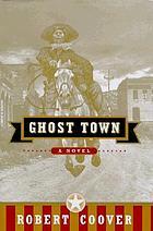 Ghost town : a novel