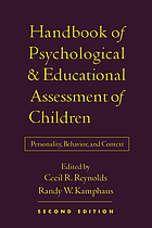 Handbook of psychological and educational assessment of children : personality, behavior, and context