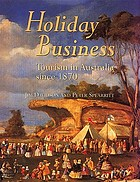 Holiday business : tourism in Australia since 1870