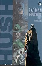 Batman : hush Batman. hush