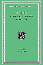 Lysis ; Symposium ; Gorgias