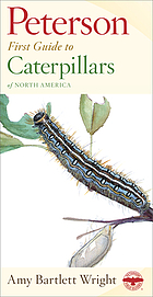 Peterson first guide to caterpillars of North America