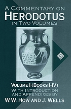 A commentary on Herodotus : with introduction and appendixes ; in two volumes. 1, Books I - IV