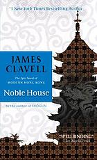 Noble house : a novel of contemporary Hong Kong