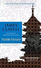 Noble house : a novel of contemporary Hong Kong