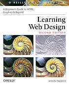Learning Web design : a beginner's guide to HTML, graphics, and beyond