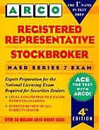 Registered representative/stockbroker : NASD series 7 exam
