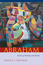 Abraham : trials of family and faith