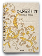 The world of ornament : complete coloured reprint of L'Ornement polychrome (1869-1888) & L'Ornement des tissus (1877)