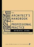 The architect's handbook of professional practice : update 2006