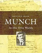 Munch : in his own words