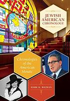 Jewish American chronology chronologies of the American mosaic