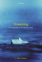 Dreaming : an introduction to the science of sleep