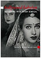 Bollywood Babylon : interviews with Shyam Benegal
