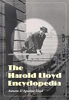 The Harold Lloyd encyclopedia