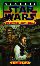 Han Solo and the lost legacy : from the adventures of Luke Skywalker : based on the characters and situations created by George Lucas
