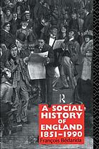 A social history of England, 1851-1990
