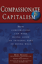 Compassionate capitalism how corporations can make doing good an integral part of doing well