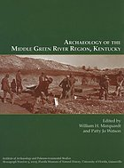 Archaeology of the Middle Green River Region, Kentucky