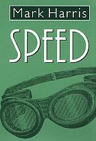 Speed : a novel