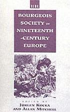 Bourgeois society in nineteenth-century Europe