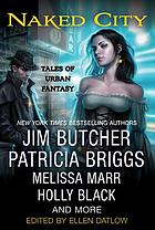 Naked city : tales of urban fantasy