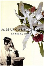 The Margaret-ghost : a novel
