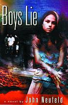 Boys lie : a novel
