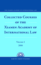 Collected courses of the Xiamen Academy of International Law