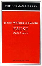 Goethe's Faust, parts I and II : an abridged version
