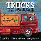 Trucks : Whizz! zoom! rumble!