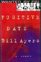 Fugitive days : a memoir