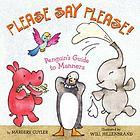 Please say please! : Penguin's guide to manners
