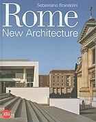 Rome : new architecture