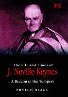 The life and times of J. Neville Keynes : a beacon in the tempest