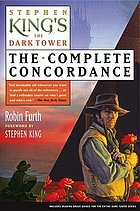 Stephen King's The dark tower : the complete concordance