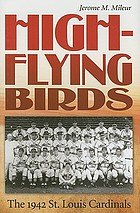High-flying birds the 1942 St. Louis Cardinals