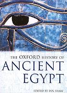 The Oxford history of ancient EgyptThe Oxford history of Ancient Egypt