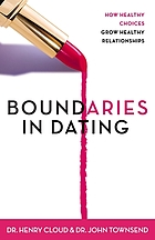 Boundaries in dating : making dating work
