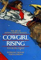 Cowgirl rising : the art of Donna Howell-Sickles