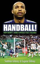 Handball! : how Henry's hand exposed Fifa's failings